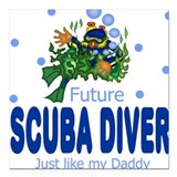 Future Scuba Diver like Daddy Baby Square Car Magn