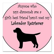 Girls Best Friend - Lab Square Car Magnet
