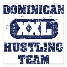 Dominican Hustling team Square Car Magnet
