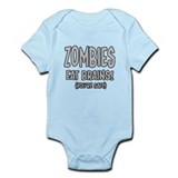 Zombies Eat Brains! (Youre Safe) Onesie