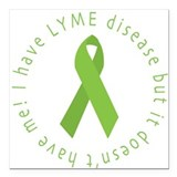 Lyme Disease Awareness Square Car Magnet