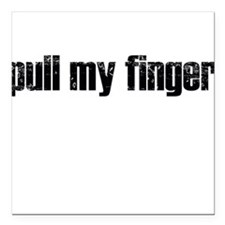 Pull my finger Creeper Square Car Magnet
