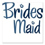 Cool Country Bridesmaid Blue Square Car Magnet