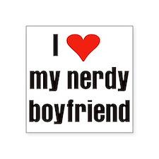 "love my nerdy boyfriend1.png Square Sticker 3"" x 3"