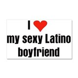 love my sexy latino boyfriend1.png Car Magnet 20 x
