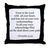 Proverbs 3:5,6 Throw Pillow