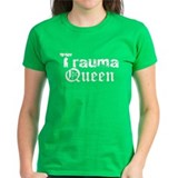 Trauma Queen Colored Tee