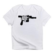 Han Shot First Infant T-Shirt