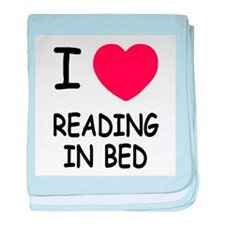 I heart reading in bed baby blanket