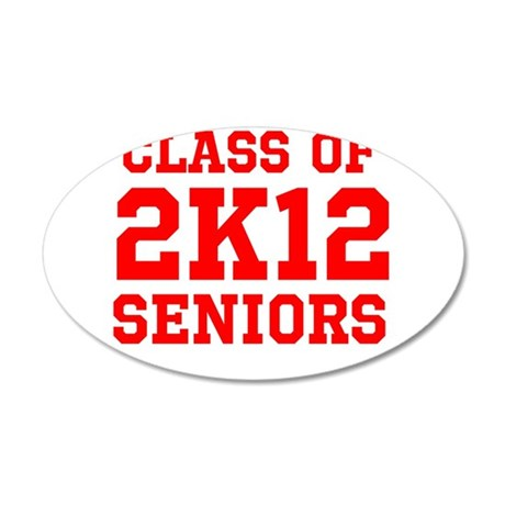 Class of 2K12 (Red Text) 38.5 x 24.5 Oval Wall Pee
