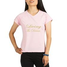 Living the Dream Gold Performance Dry T-Shirt