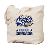 Nurse Supervisor Gift Tote Bag