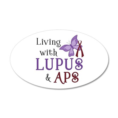 Living with Lupus APS 38.5 x 24.5 Oval Wall Peel