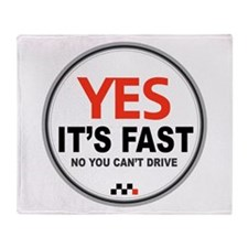 Yes Its Fast Throw Blanket