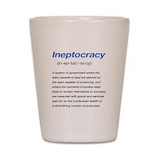 Ineptocracy Definition Shot Glass