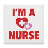 I'm A Nurse Tile Coaster