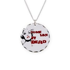 Some Like It Dead Necklace