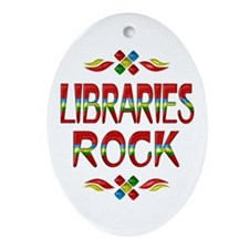 Libraries Rock Ornament (Oval)
