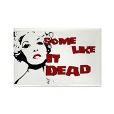 Some Like It Dead Rectangle Magnet (10 pack)
