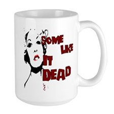 Some Like It Dead Mug