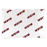 Some Like It Dead Pillow Case