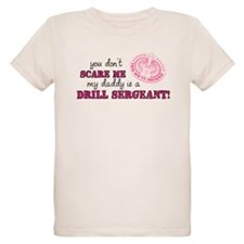 My Daddy is a Drill Sergeant 2 T-Shirt