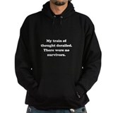 Thought Train Derailed Hoodie