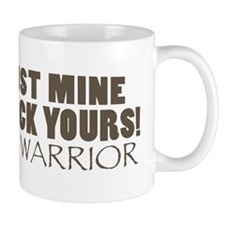 I Bust Mine To Kick Yours MMA Gear Mug
