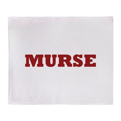 Murse - Male Nurse Throw Blanket