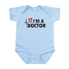 I'm A Doctor Infant Bodysuit