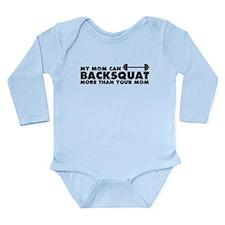 My Mom Can Backsquat Long Sleeve Infant Bodysuit