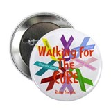 "Walking for the CURE copy.png 2.25"" Button (100 pa"