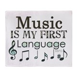 Music is my first Language Throw Blanket