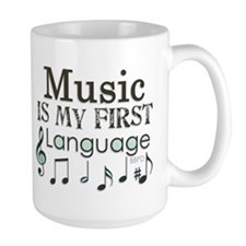 Music is my first Language Mug