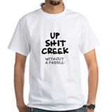 UP SHIT CREEK - WITHOUT A PADDLE