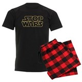Stop Wars Pajamas