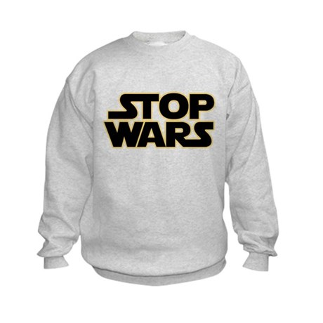 Stop Wars, Parody, Kids Sweatshirt