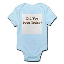Did You Poop Today? Infant Creeper