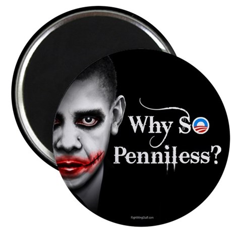 Why SO Penniless? 2.25&quot; Magnet (10 pack)
