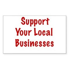 Support Local Businesses Rectangle Decal