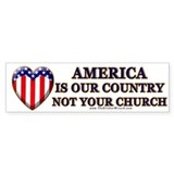 America, Not Your Church Bumper Bumper Sticker