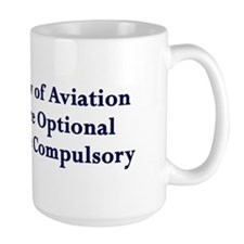 Landings Are Compulsory Coffee Mug