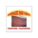 Domingues High School Square Sticker 3