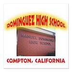 Domingues High School Square Car Magnet 3