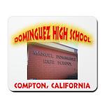 Domingues High School Mousepad