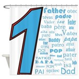 #1 Father / Shower Curtain