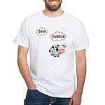Cow Hugger White T-Shirt