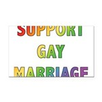 SUPPORT_GAY_MARRIAGE_1.jpg Rectangle Car Magnet