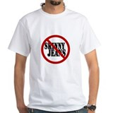Say No to Skinny Jeans T-Shirt