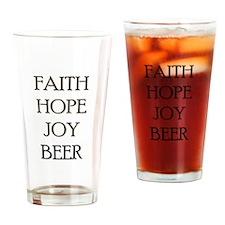 FAITH HOPE JOY BEER Drinking Glass